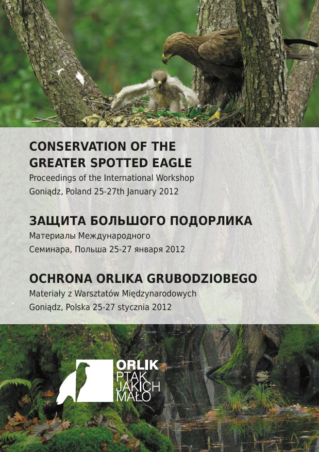 Conservation of the Greater Spotted Eagle: Proceedings of the International Workshop in Poland 25-27th January 2012