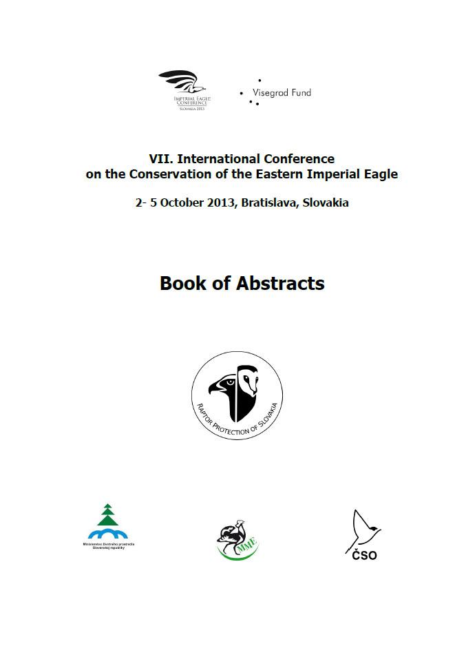 VII Международная конференция по охране восточного орла-могильника – тезисы докладов, Братислава (Словакия), 2–5 октября 2013 г